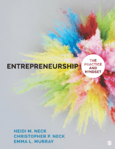 Entrepreneurship: The Practice and Mindset, 1st ed.