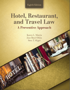 Hotel, Restaurant, and Travel Law: A Preventive Approach, 8th ed.