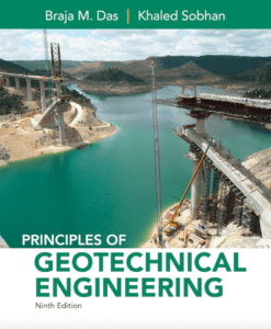 Principles of Geotechnical Engineering, 9th ed.