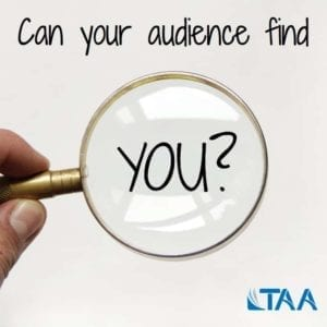Can your audience find you?