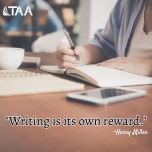 """Writing is its own reward."" ~Henry Miller"