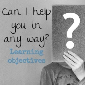 Can I help you in any way? Learning objectives