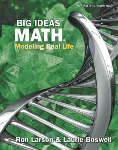 Big Ideas Math: Modeling Real Life Middle School Series, 2nd ed.
