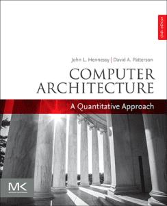 Computer Architecture: A Quantitative Approach, 6th ed.