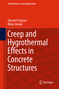 Creep and Hygrothermal Effects in Concrete Structures, 1st ed.