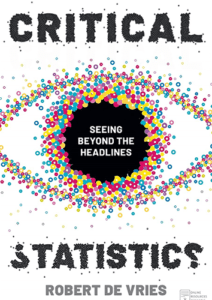 Critical Statistics: Seeing Beyond the Headlines, 1st ed.