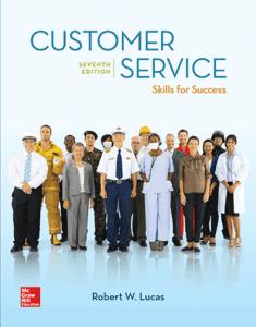 Customer Service Skills for Success, 7th ed.