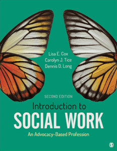 Introduction to Social Work: An Advocacy-Based Profession, 2nd ed.