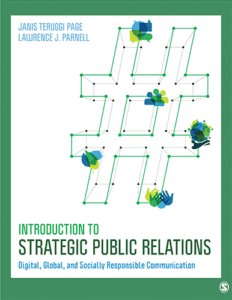 Introduction to Strategic Public Relations: Digital, Global, and Socially Responsible Communication, 1st ed.