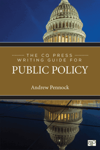 The CQ Press Guide to Writing in Public Policy, 1st ed.