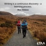 """Writing is a continuous discovery – a learning process."" ~Amae Dechavez"