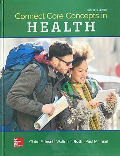 Core Concepts in Health, 16th ed.