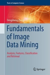 Fundamentals of Image Data Mining, 1st ed.