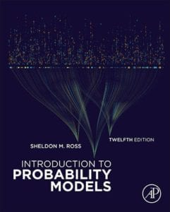 Introduction to Probability Models, 12th ed.