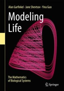 Modeling Life: The Mathematics of Biological Systems, 1st ed.