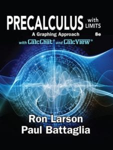 Precalculus with Limits: A Graphing Approach, 8th ed.