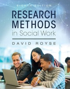 Research Methods in Social Work, 8th ed.
