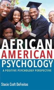 African American Psychology: A Positive Psychology Perspective