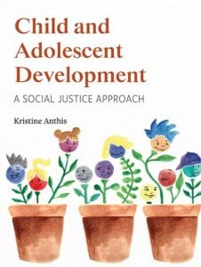 Child and Adolescent Development: A Social Justice Approach